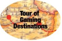 Tour of Gaming Destinations